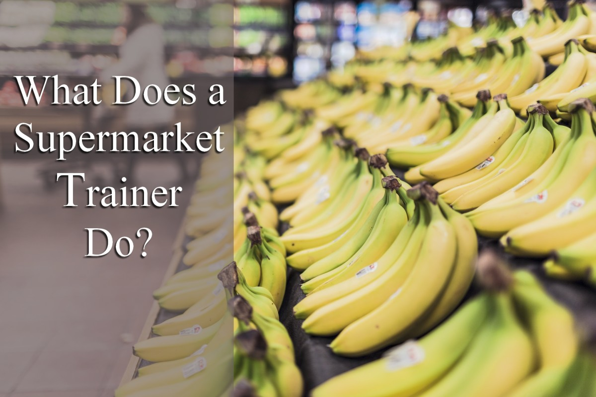 What Does a Supermarket Trainer Do?