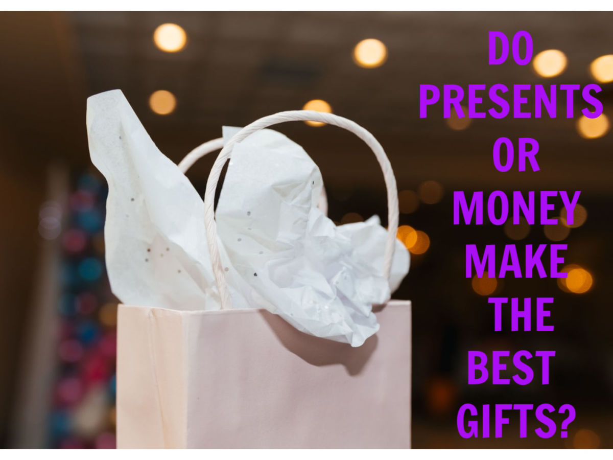 Do Presents or Money Make the Best Gifts?