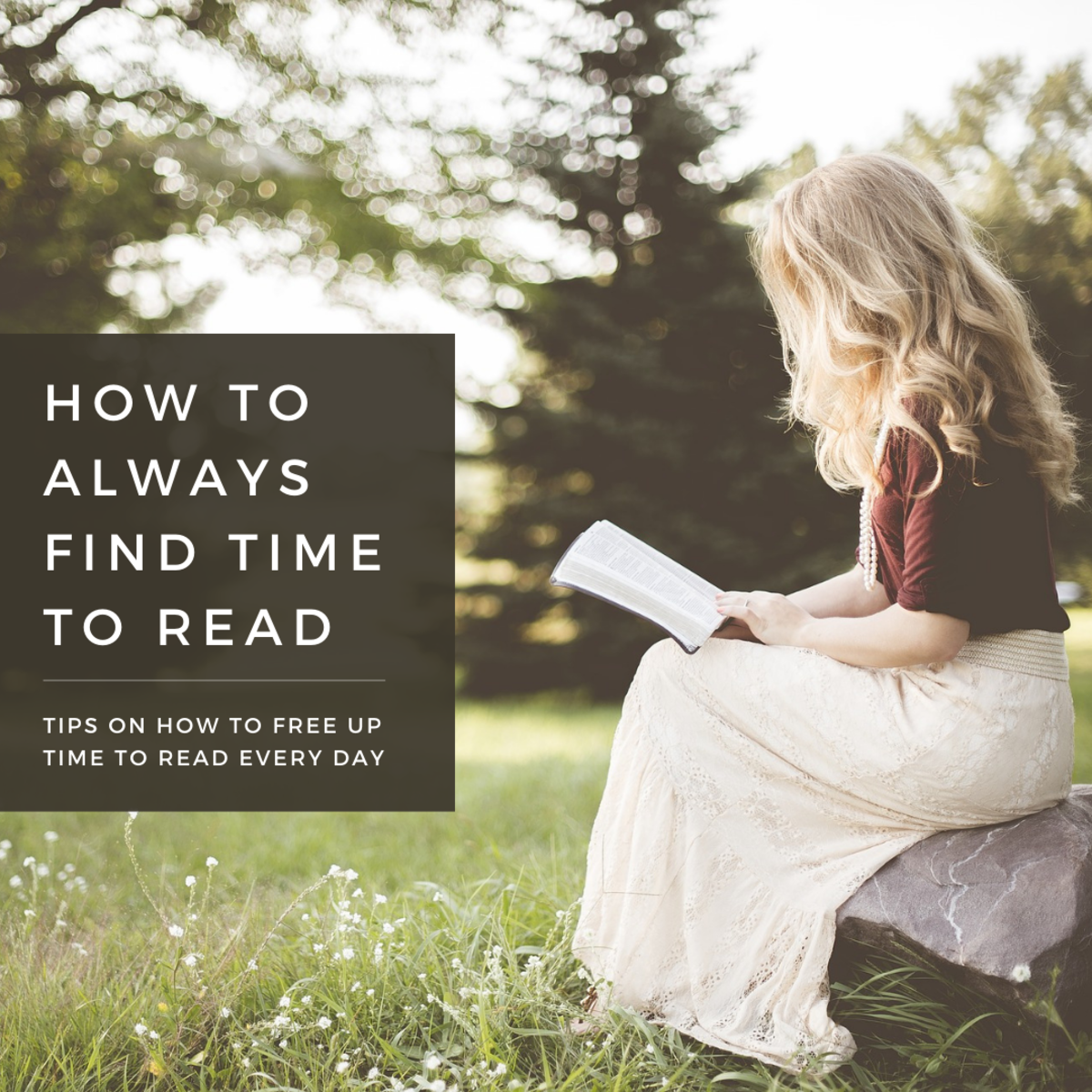 This article will break down some useful tips and habits for ensuring that you always have some time to read every day.