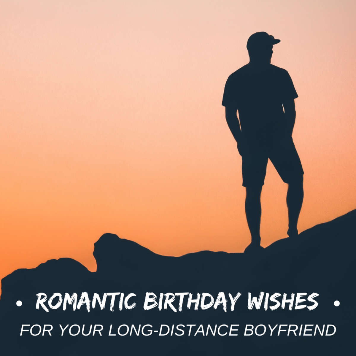 Heart-Touching Happy Birthday Wishes for a Long-Distance Boyfriend