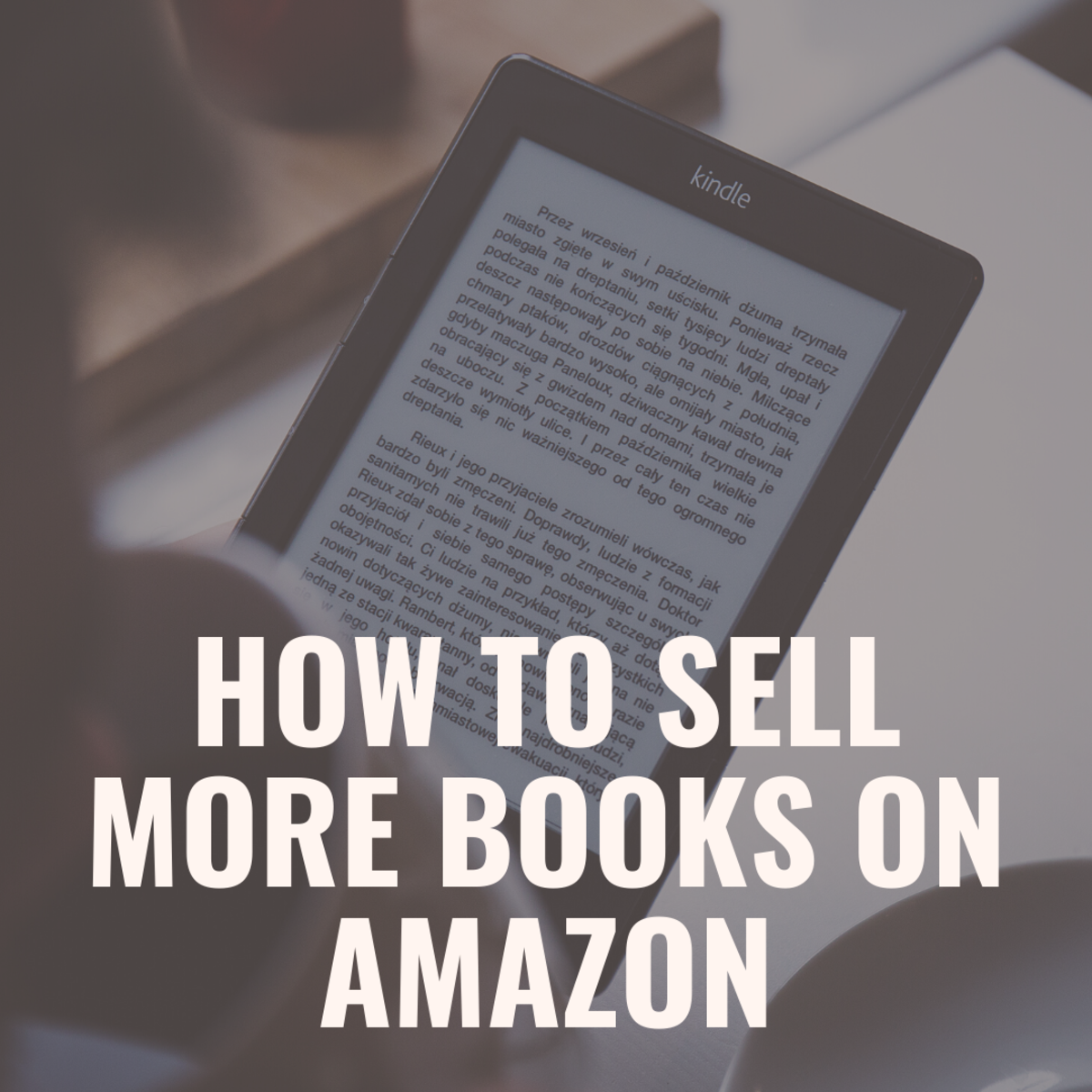 Follow these tips to start selling more books on Amazon!
