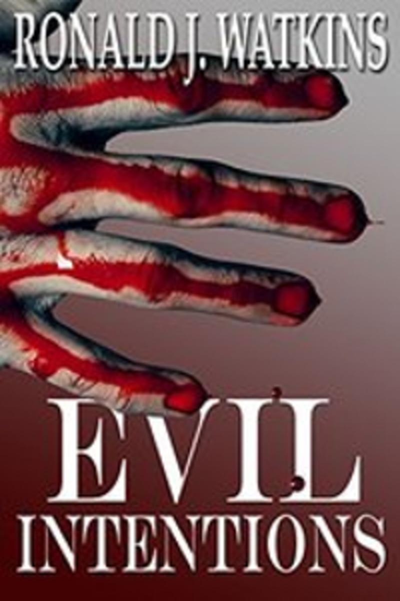 Evil Intentions by Ronald J. Watkins
