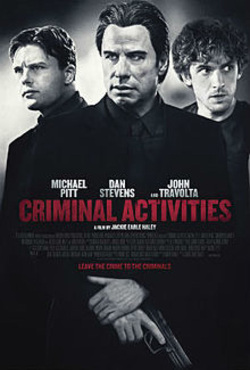 Criminal Activities: A Movie Review