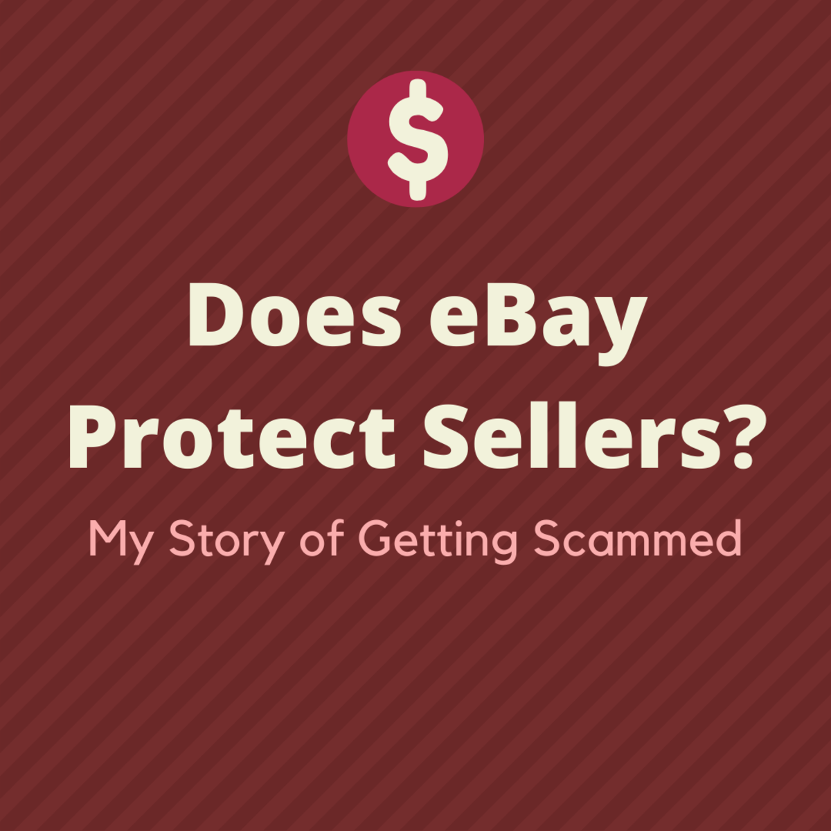 eBay Seller Protection:  Does It Exist?