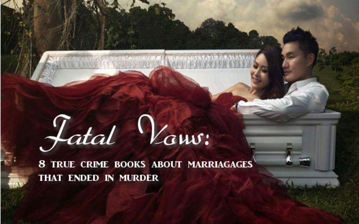 Fatal Vows: 8 True Crime Books About Marriages That Ended in Murder