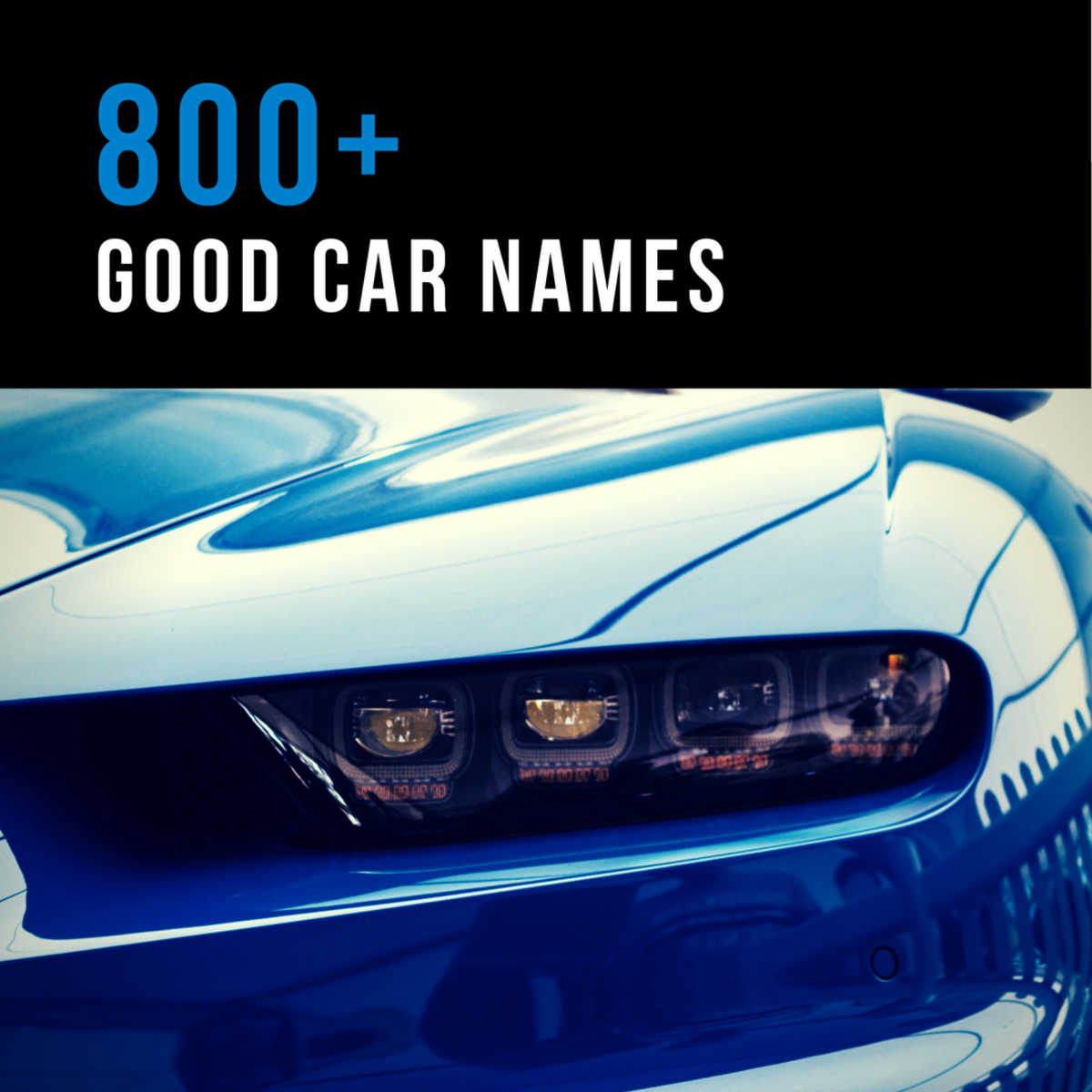 800+ Good Car Names