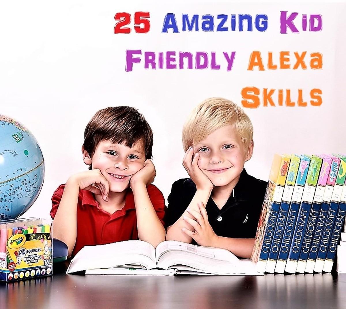 25 Amazing Kid Friendly Alexa Skills