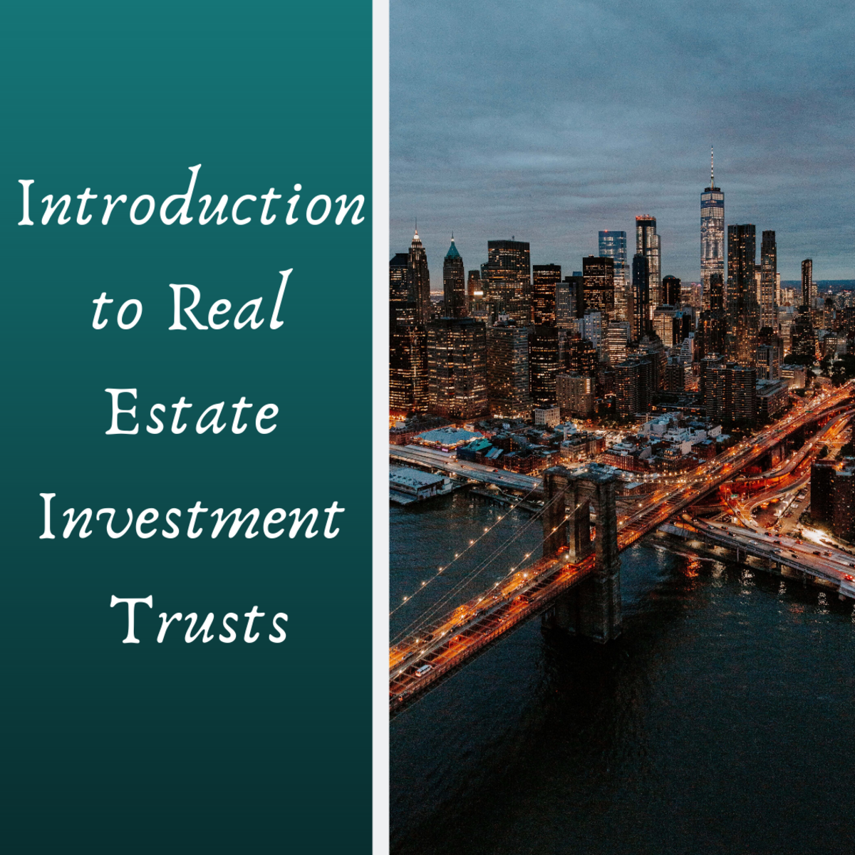 Introduction to Real Estate Investment Trusts (REIT) and Masters Limited Partnership (MLP)
