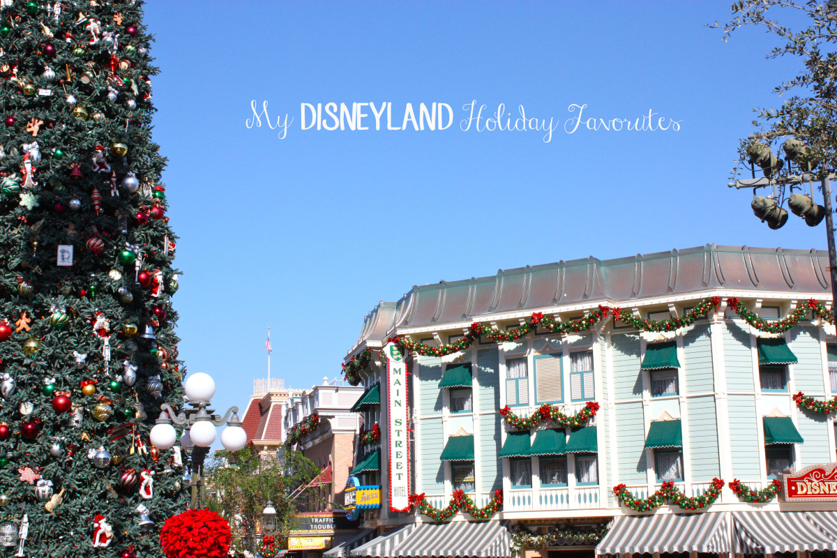 My Disneyland Holiday Favorites