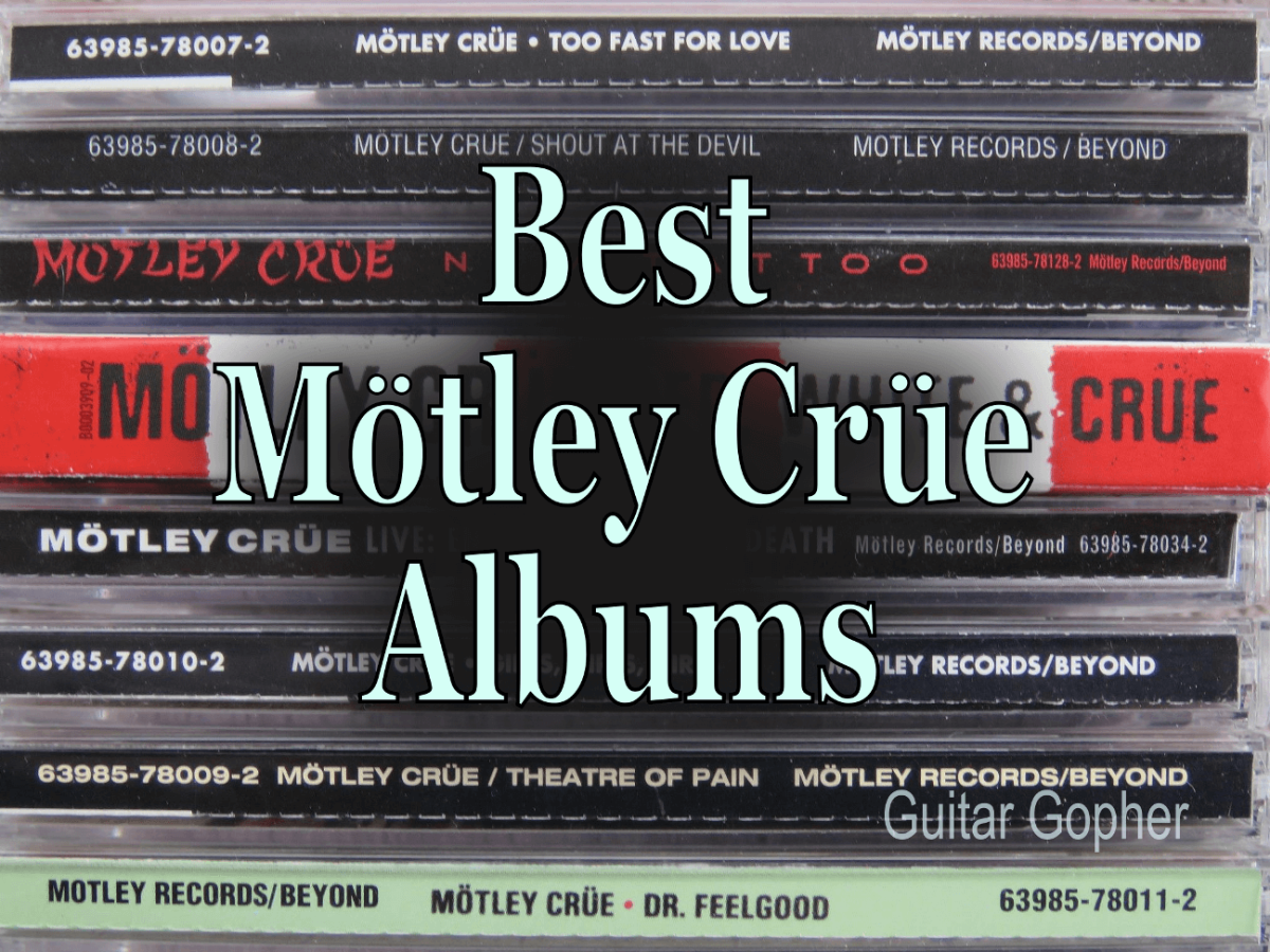 Best Motley Crue Albums Ranked from First to Worst