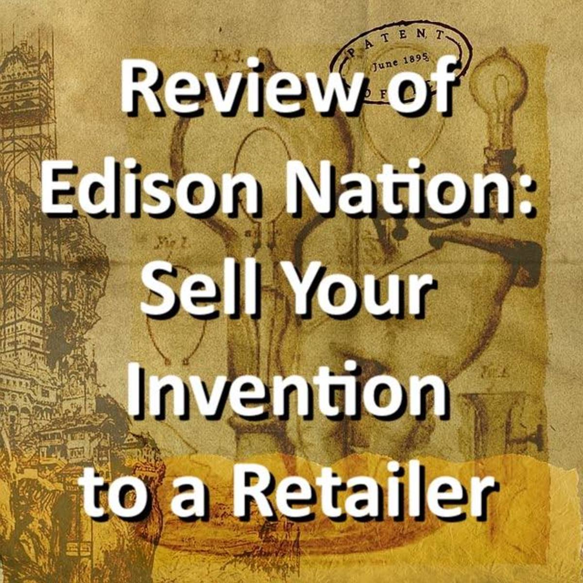 Review of Edison Nation: Sell Your Invention to a Retailer
