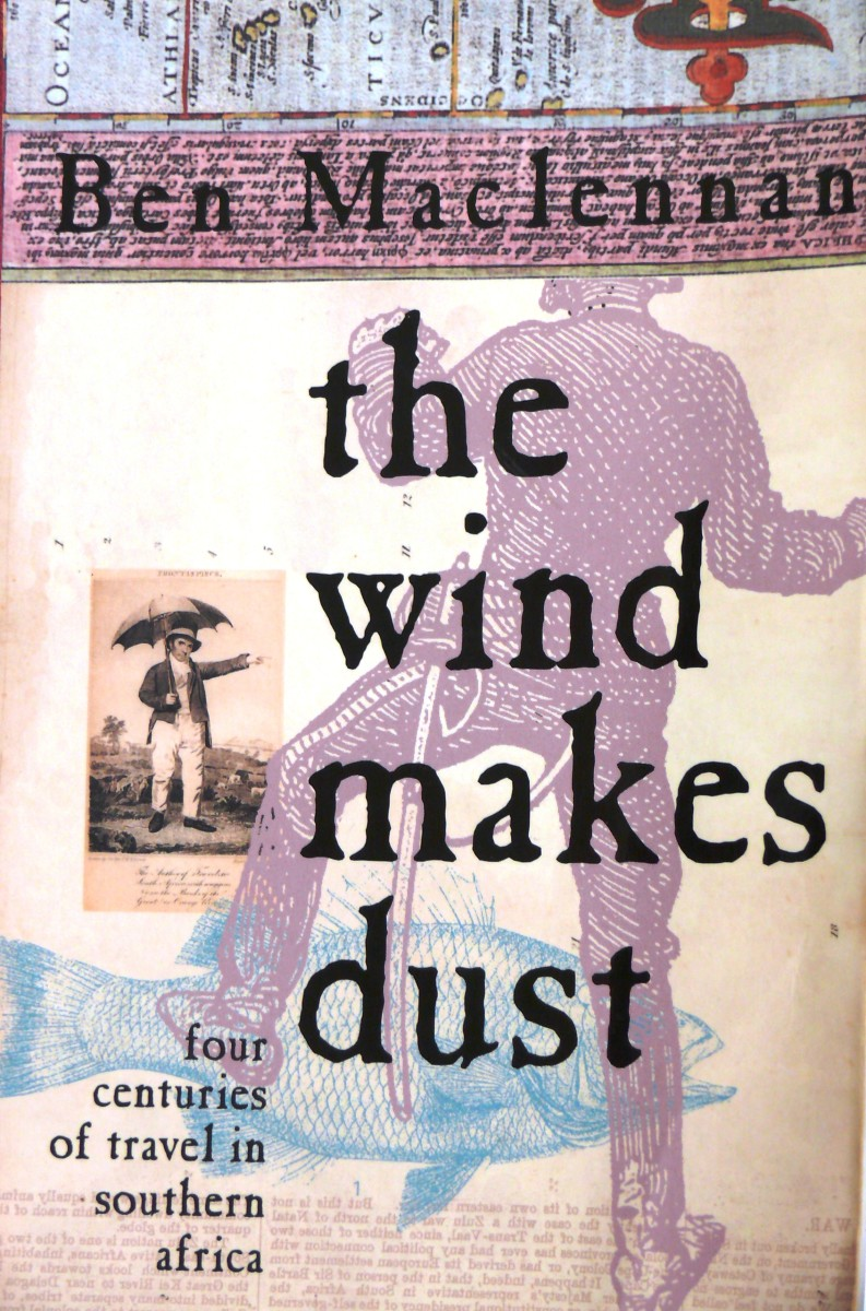 History of Southern Africa, a Book Review:  The Wind Makes Dust