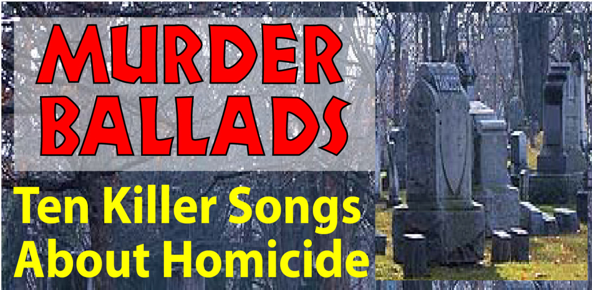 Murder Ballads—10 Killer Songs About Homicide