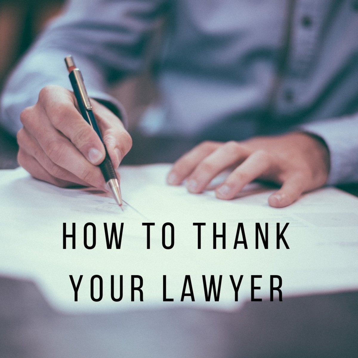 How to Write a Thank-You Letter to a Lawyer