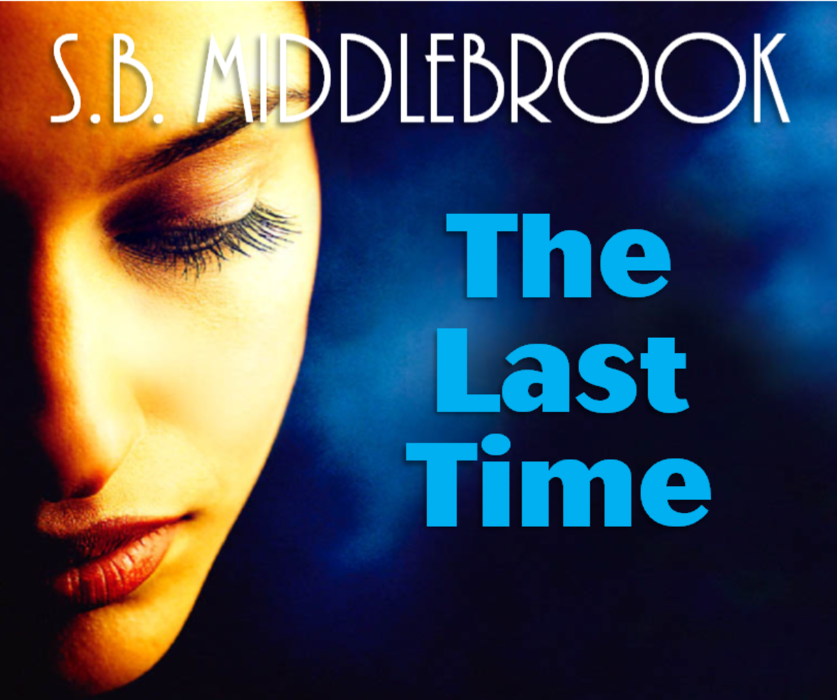 The Last Time—Another S.B. Middlebrook Short Story