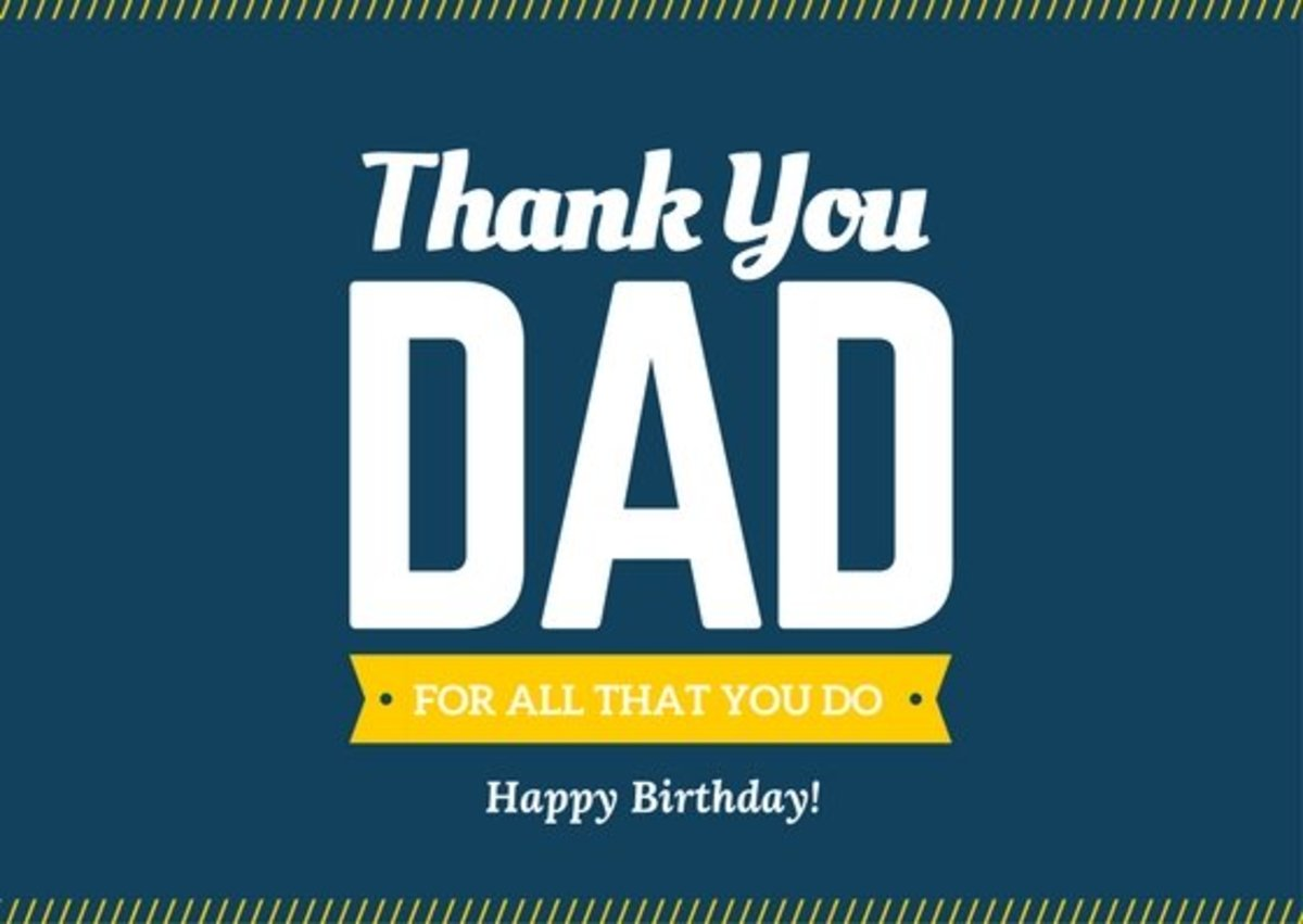 "100+ ""Happy Birthday"" Messages and Images for Dads"