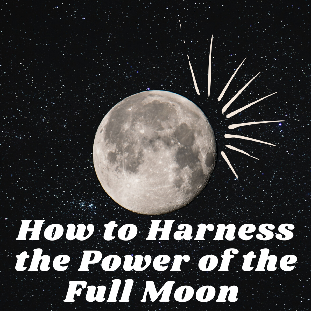 How Full Moon Magic Can Remove Bad Habits and Situations