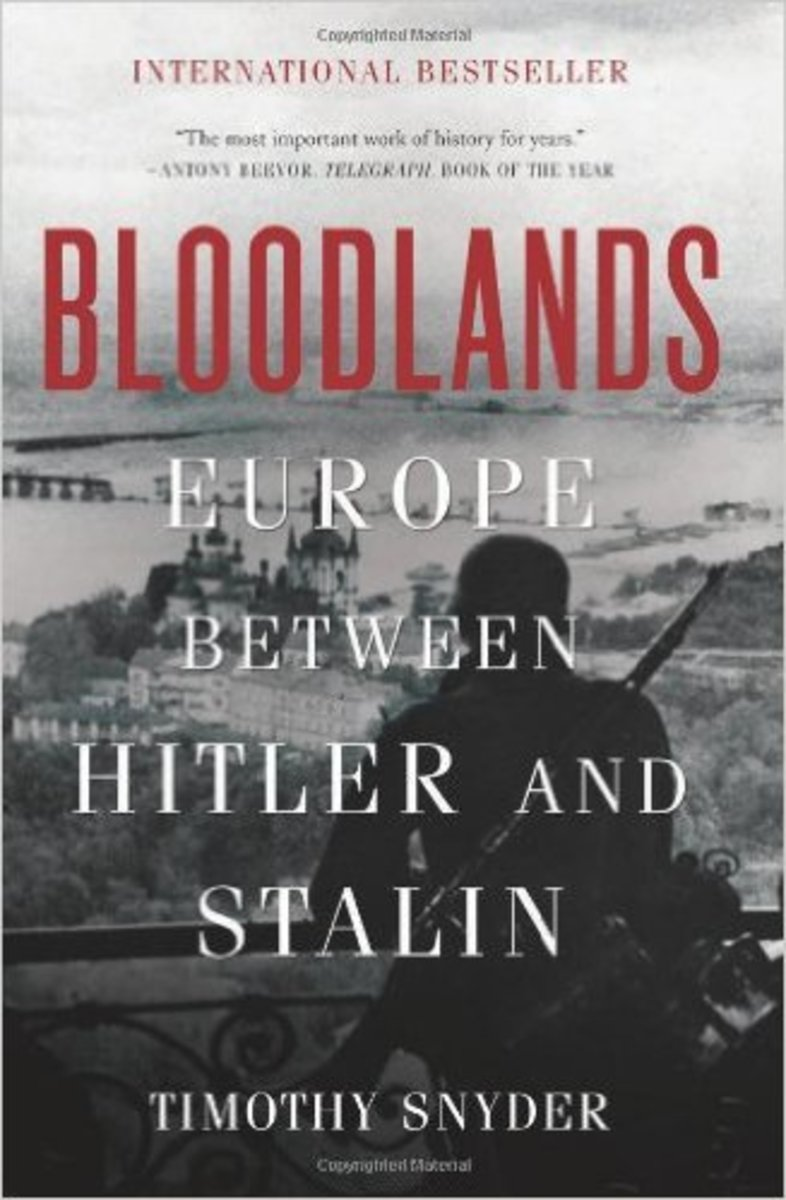 "Timothy Snyder's ""Bloodlands: Europe Between Hitler and Stalin"""