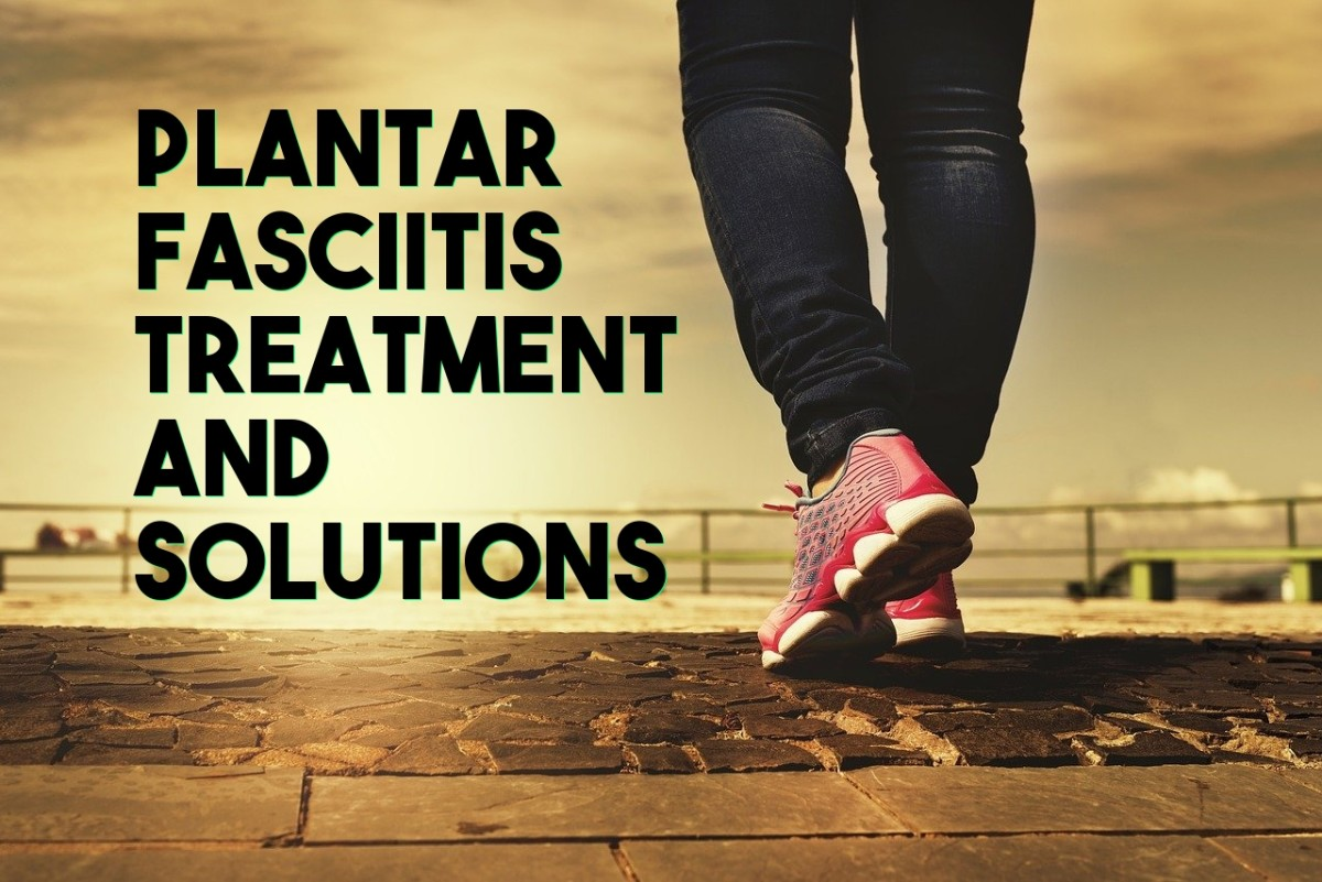Plantar Fasciitis Heel Pain: Treatments and Solutions