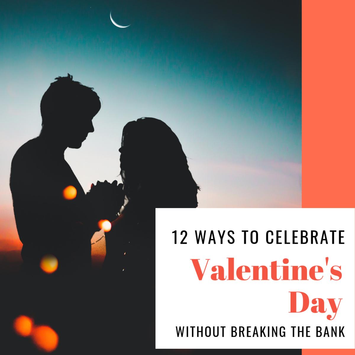 12 Budget-Friendly, Cheap, or Free Ways to Celebrate Valentine's Day