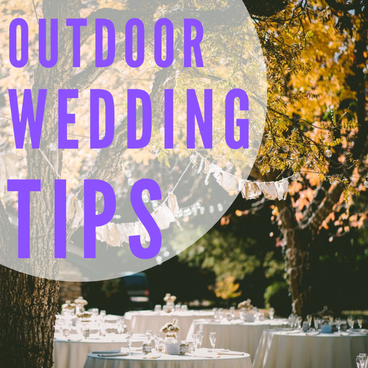 Outdoor Wedding Tips and Tricks