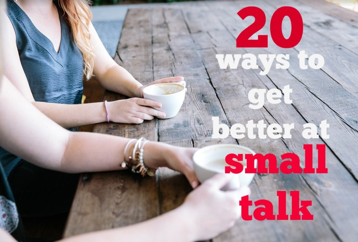 Making small talk is part of everyday life. Why not stop fighting it and use it to your advantage?