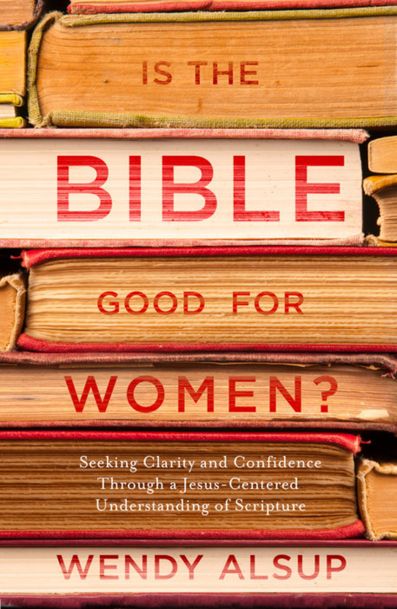 Is the Bible Good for Women? (Book Review)