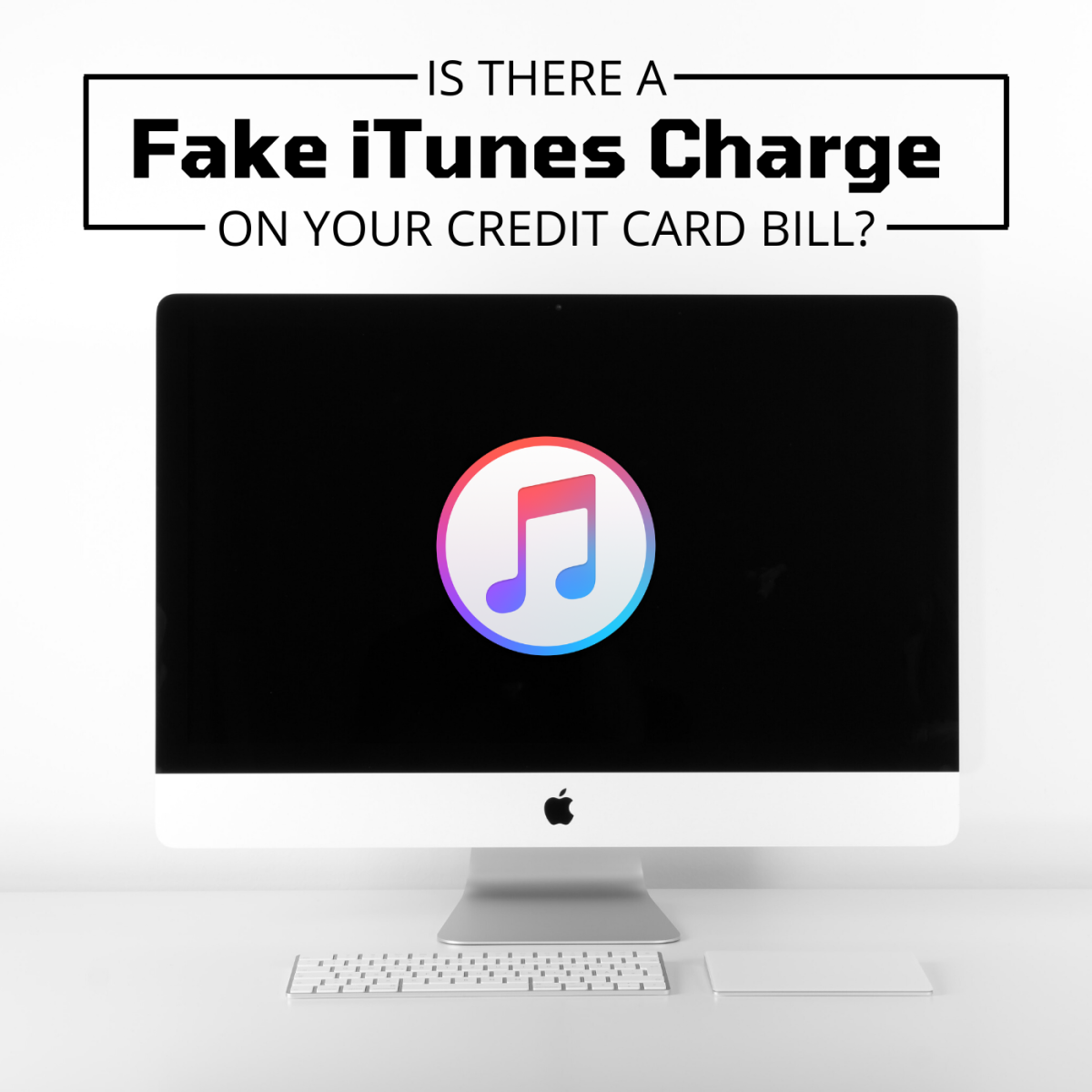 "If you see a charge from ""APL*ITUNES.COM/BILL 866-712-7753 CA"" on your credit card bill, you've been scammed."