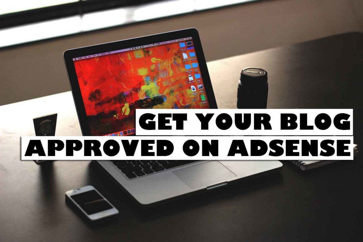 How to Get Approved on AdSense