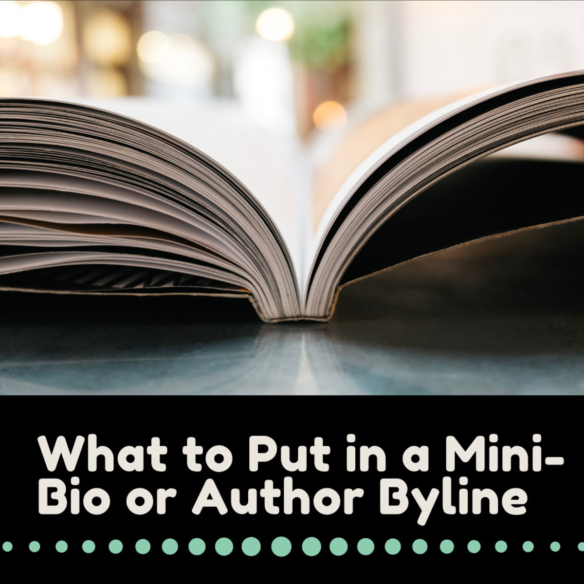 What to Put in a Mini-Bio or Author Byline
