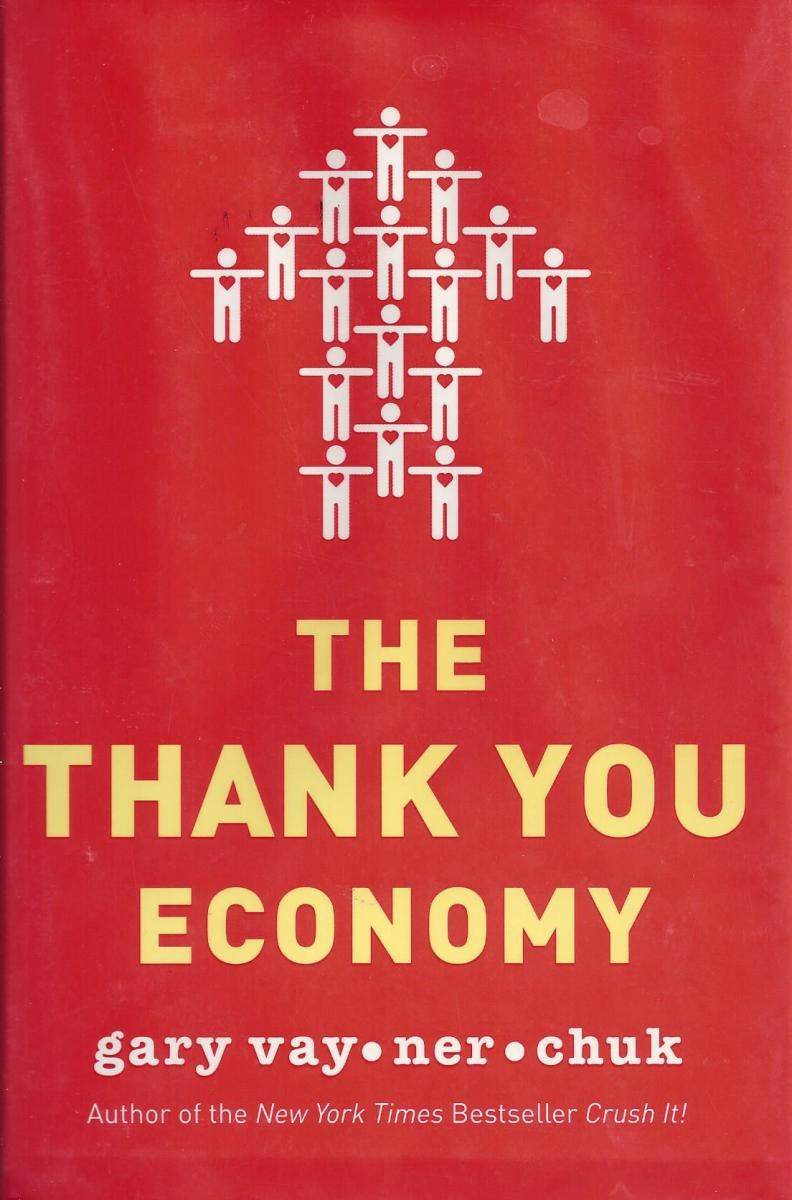 The Thank You Economy, a Book Review