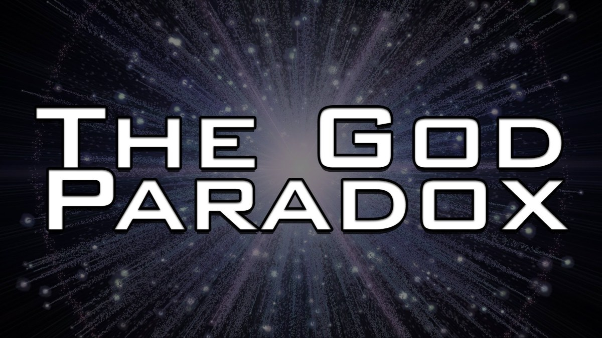 The Paradoxical Nature Of God