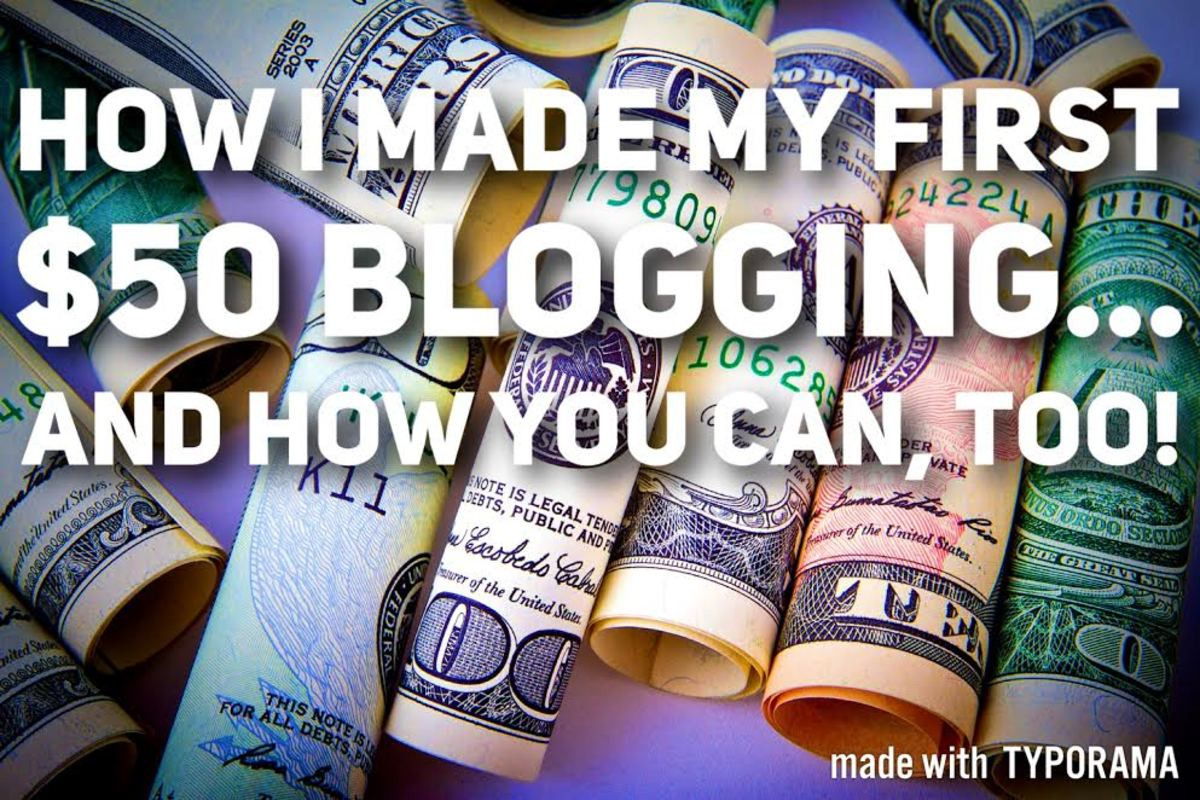 How I Made My First $50 Blogging... And How You Can, Too!