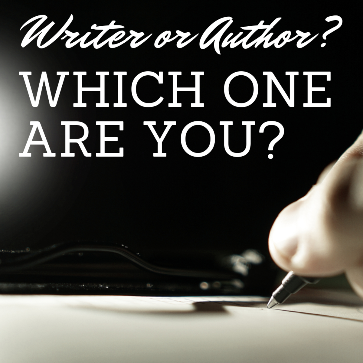 A Writer or an Author: Which One Are You?