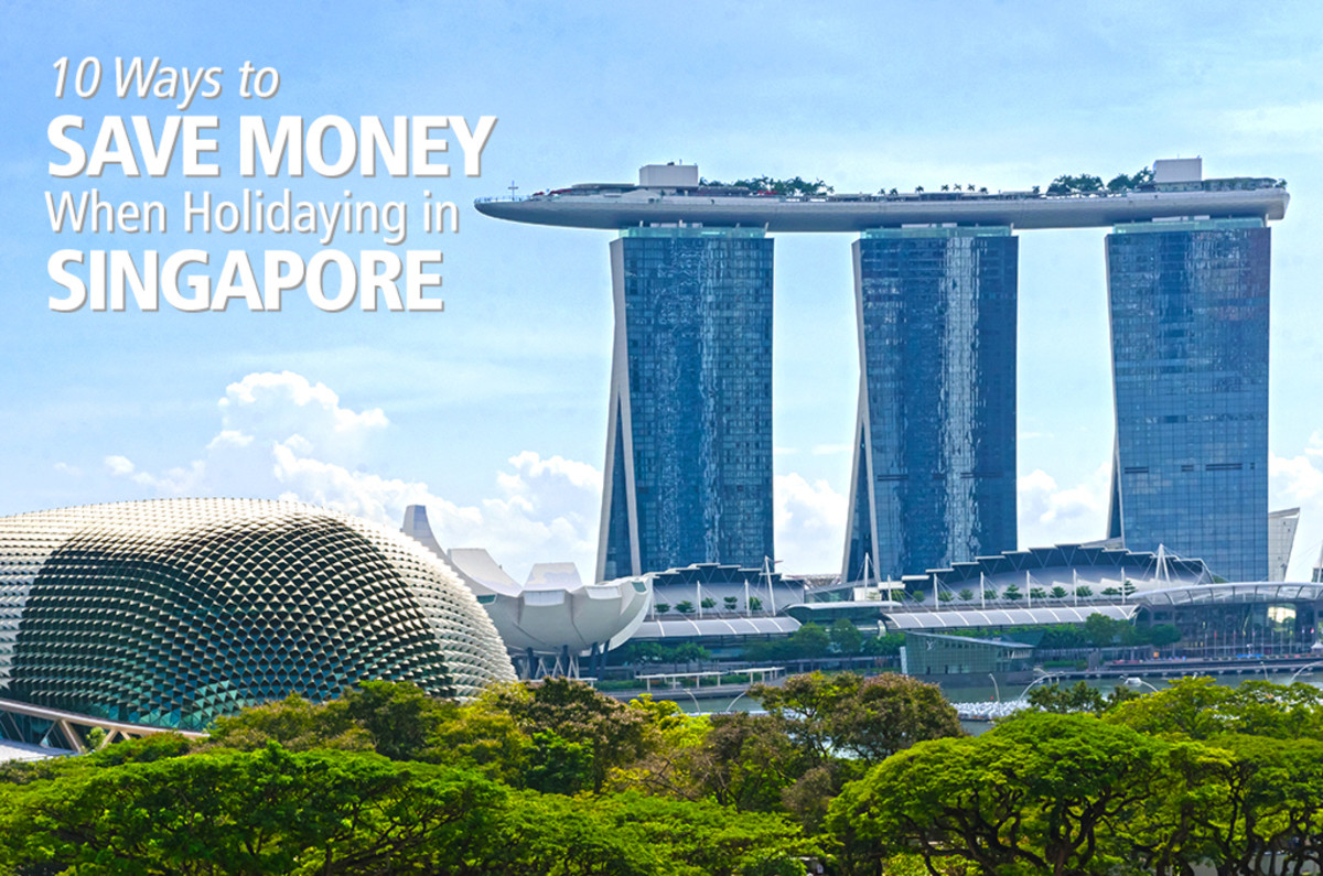 10 Ways to Save Money During Your Singapore Holiday
