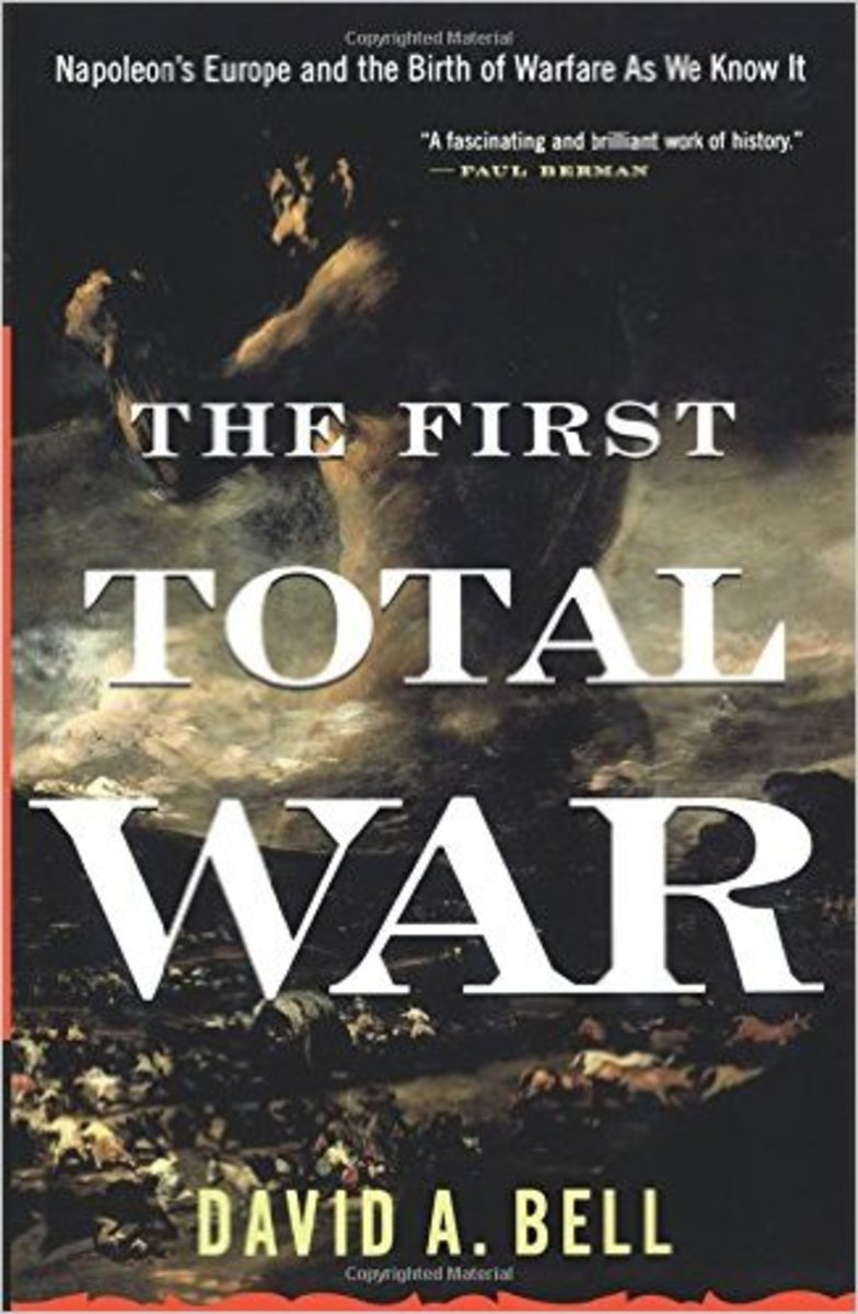 """David Bell's famous book, """"The First Total War."""""""