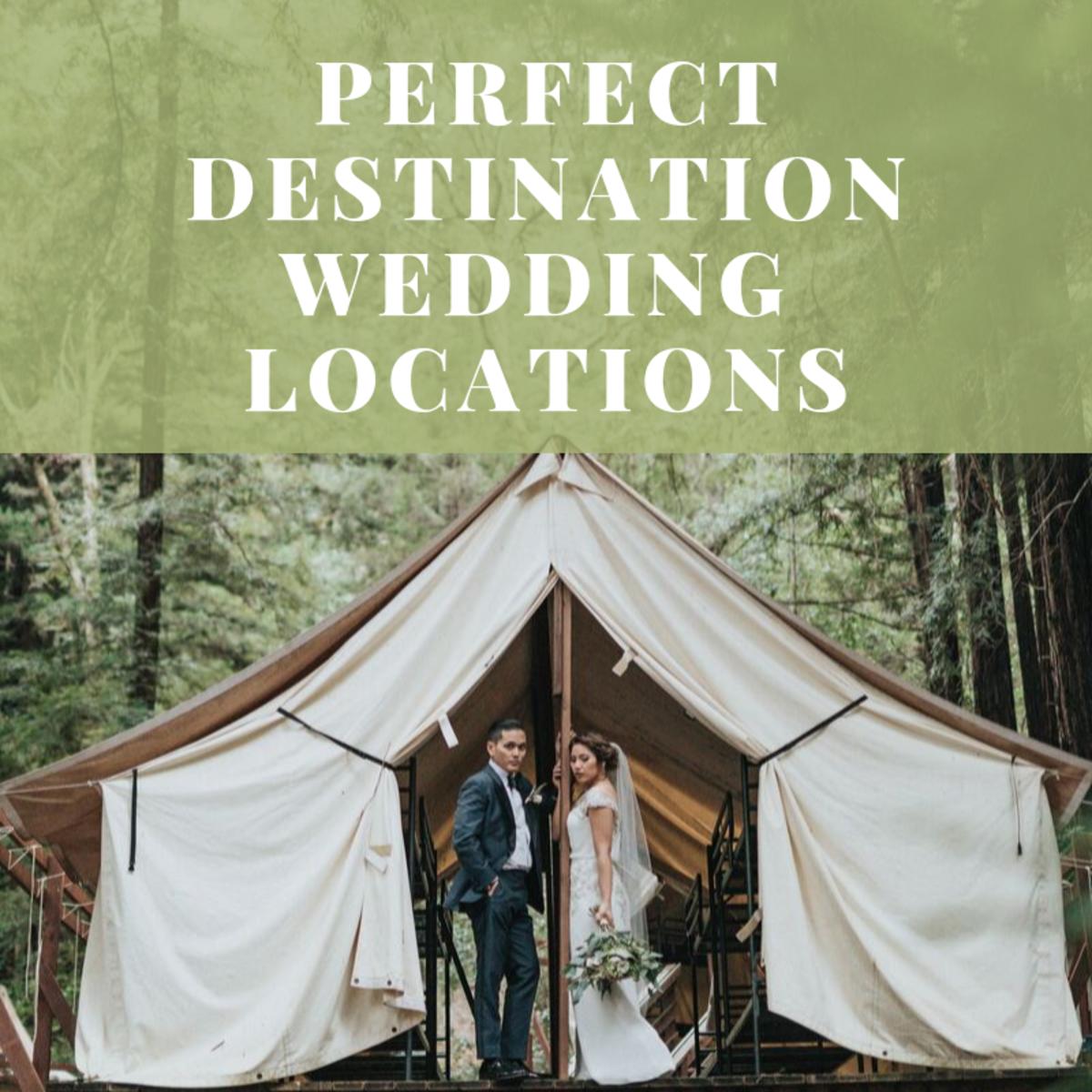 10 Perfect Destination Wedding Locations