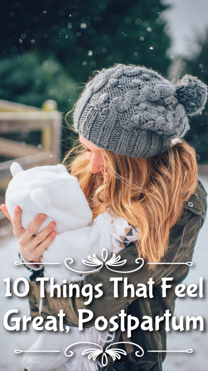 10 Things That Feel Great After Having a Baby