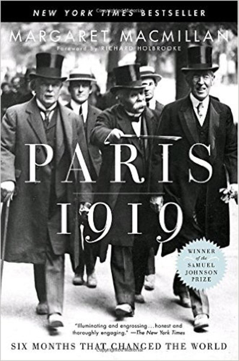 Paris 1919: Six Months that Changed the World.