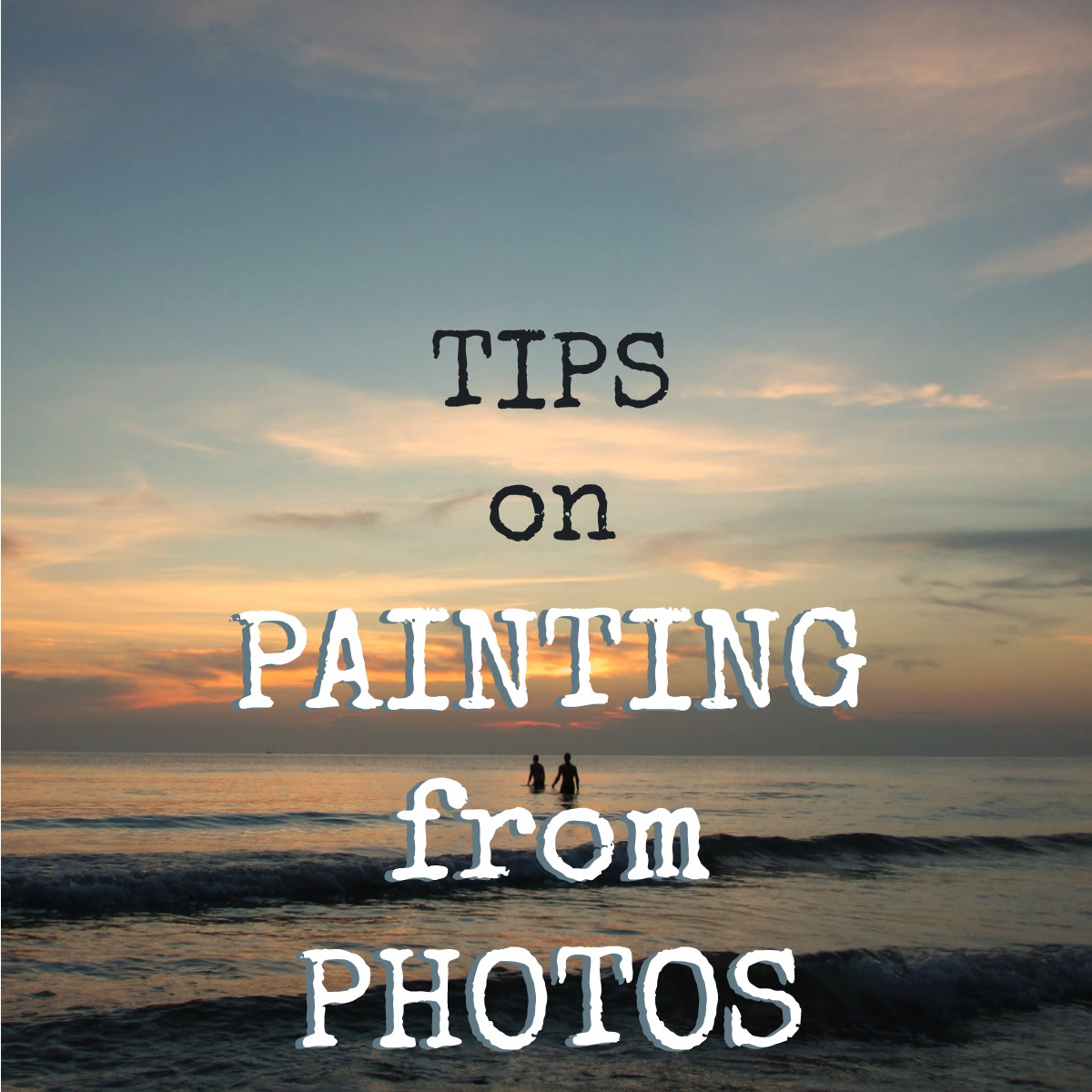 Painting Tips: To paint from a photo and render things as the eye would see them, you need to learn about the possible distortions and how to correct them.