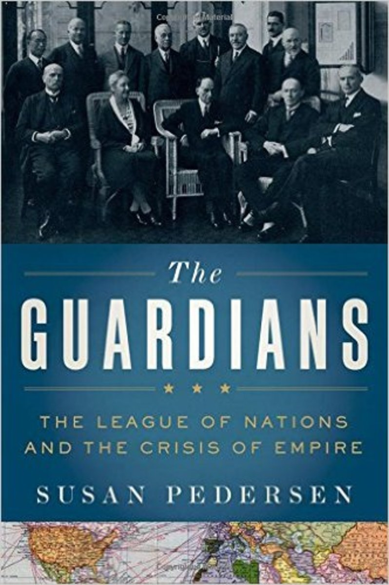 The Guardians: The League of Nations and the Crisis of Empire.
