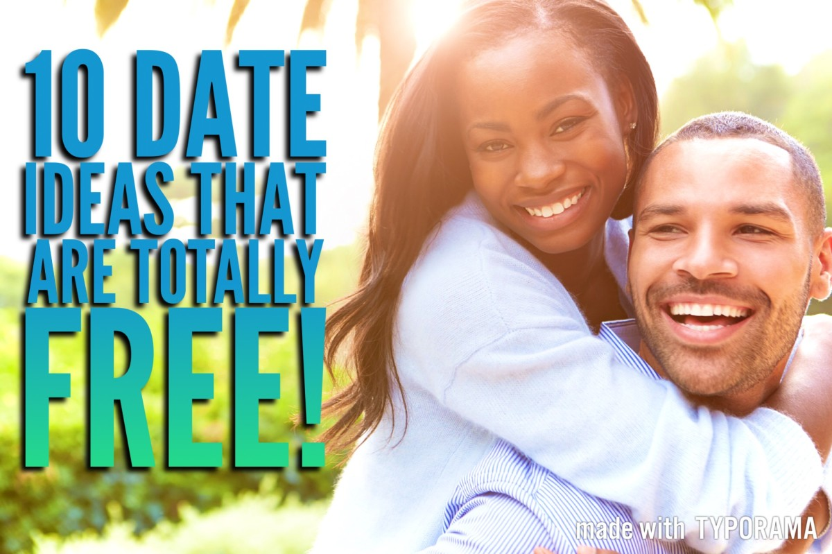 10 Date Ideas That Are Totally Free!