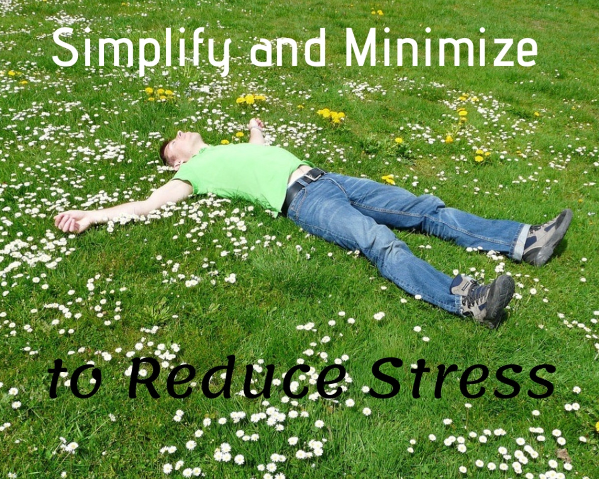 Simplifying and minimizing result in increased peace and reduced stress.