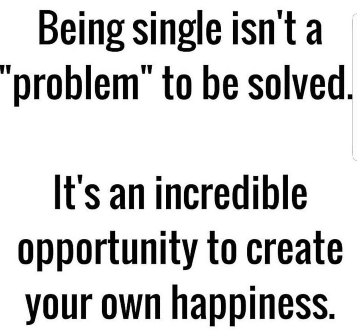 A Look At Several Major Advantages Of Being Single Why Being Single