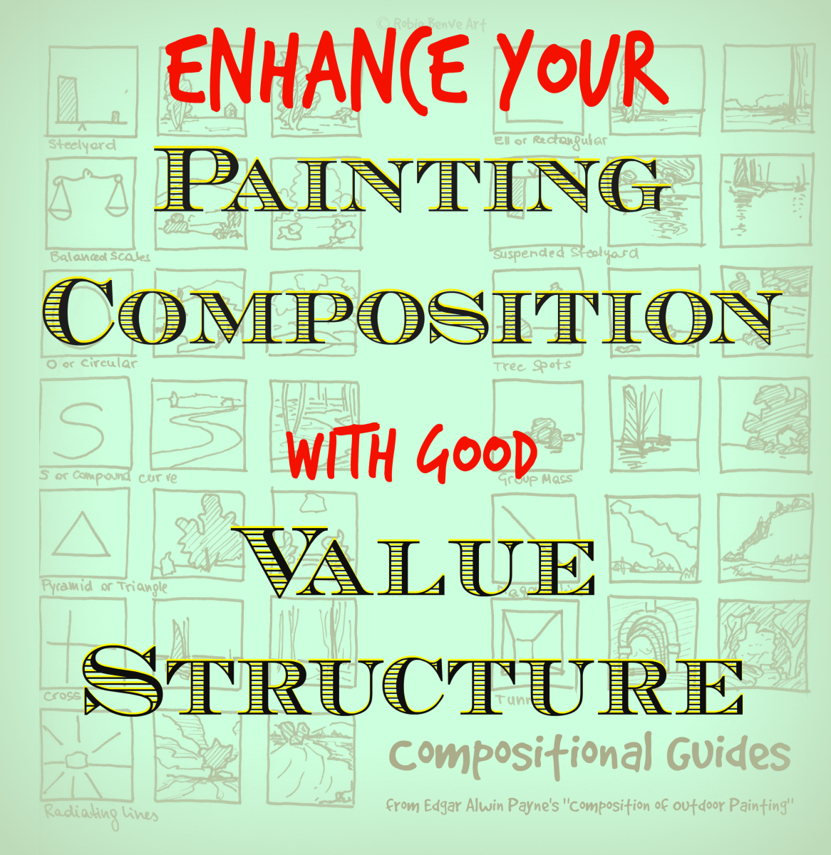 Enhance Your Painting Composition by Planning the Value Structure