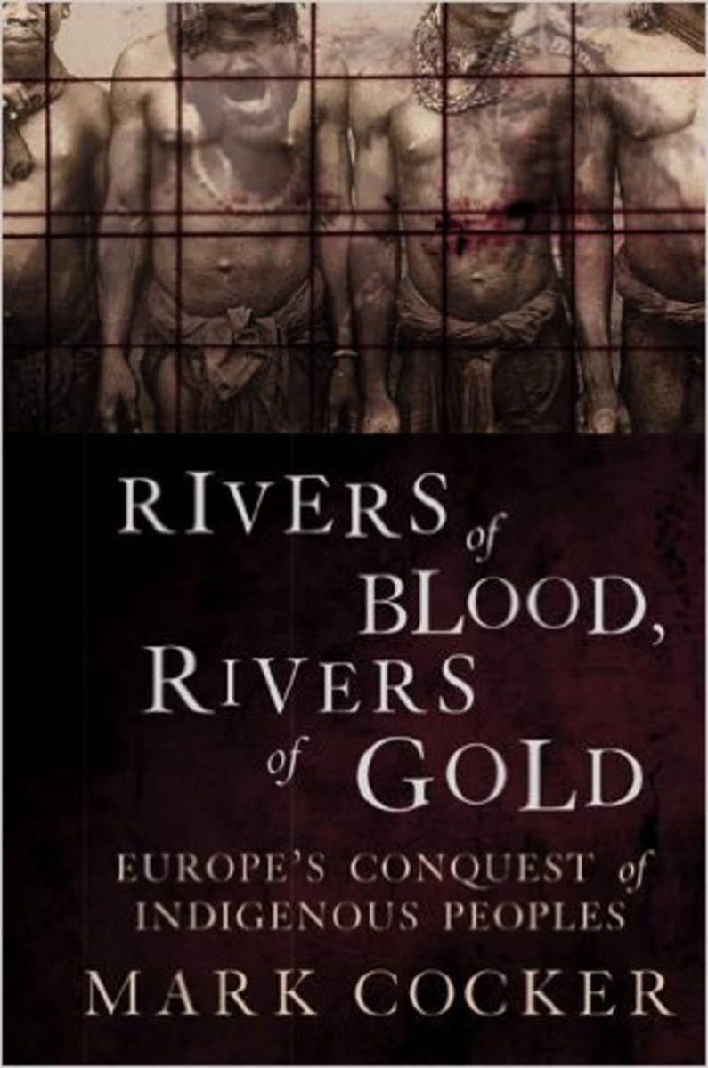 """Rivers of Blood, Rivers of Gold: Europe's Conquest of Indigenous Peoples."""