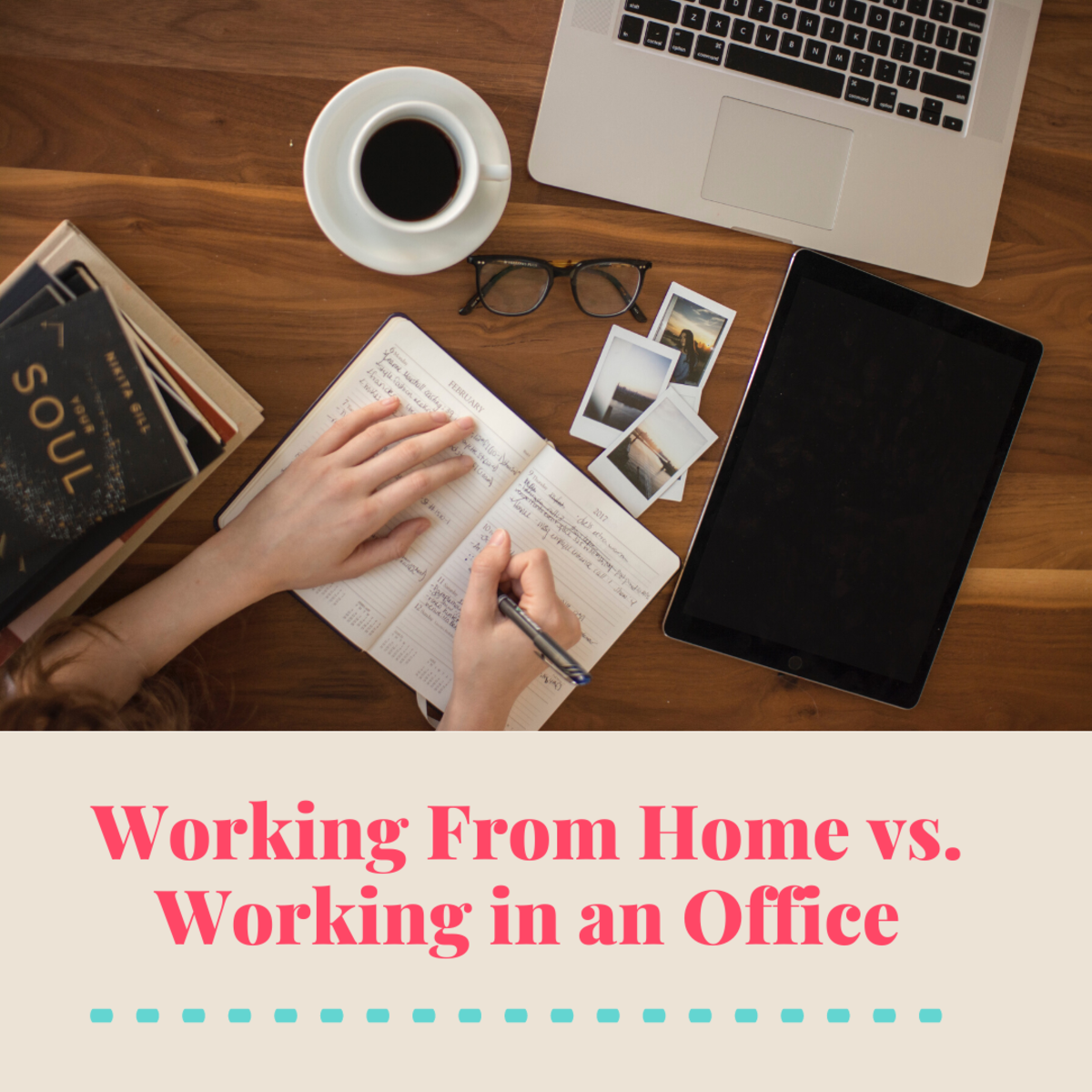 Working From Home vs. Working in an Office