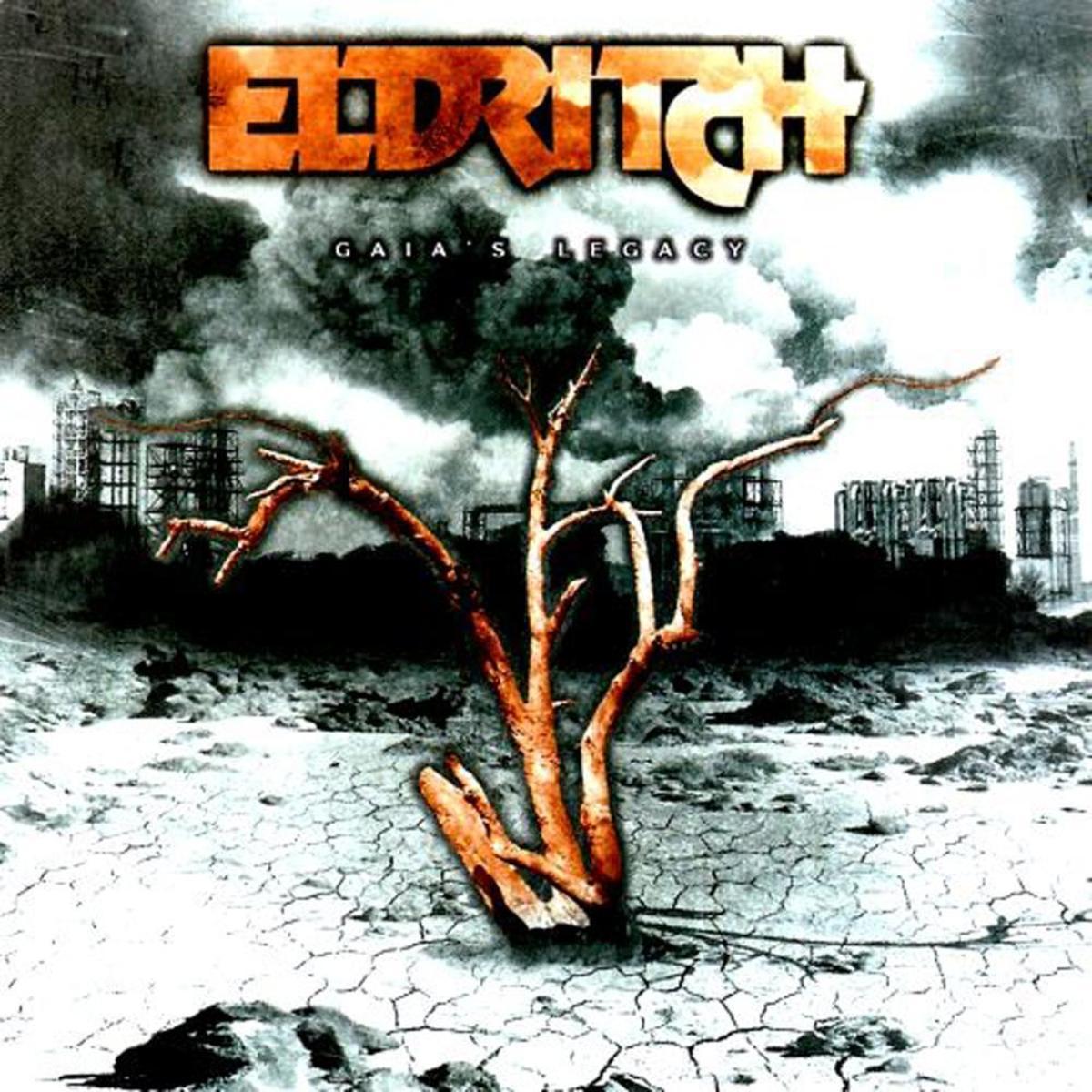 Review : the Album Gaia's Legacy by Italian Progressive Thrash Metal Band Eldritch