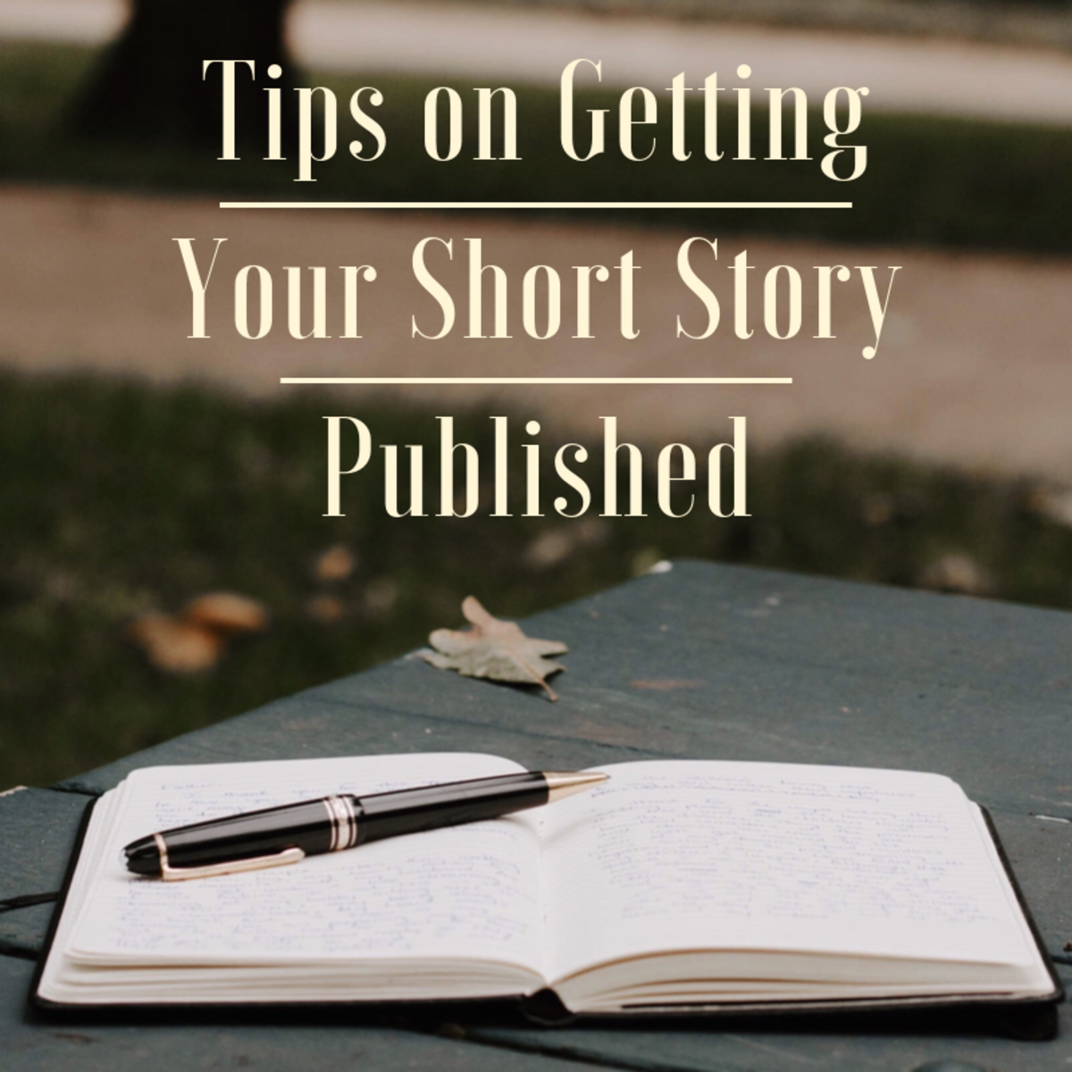 How to Write: Tips & Techniques to Have Your Short Story Published