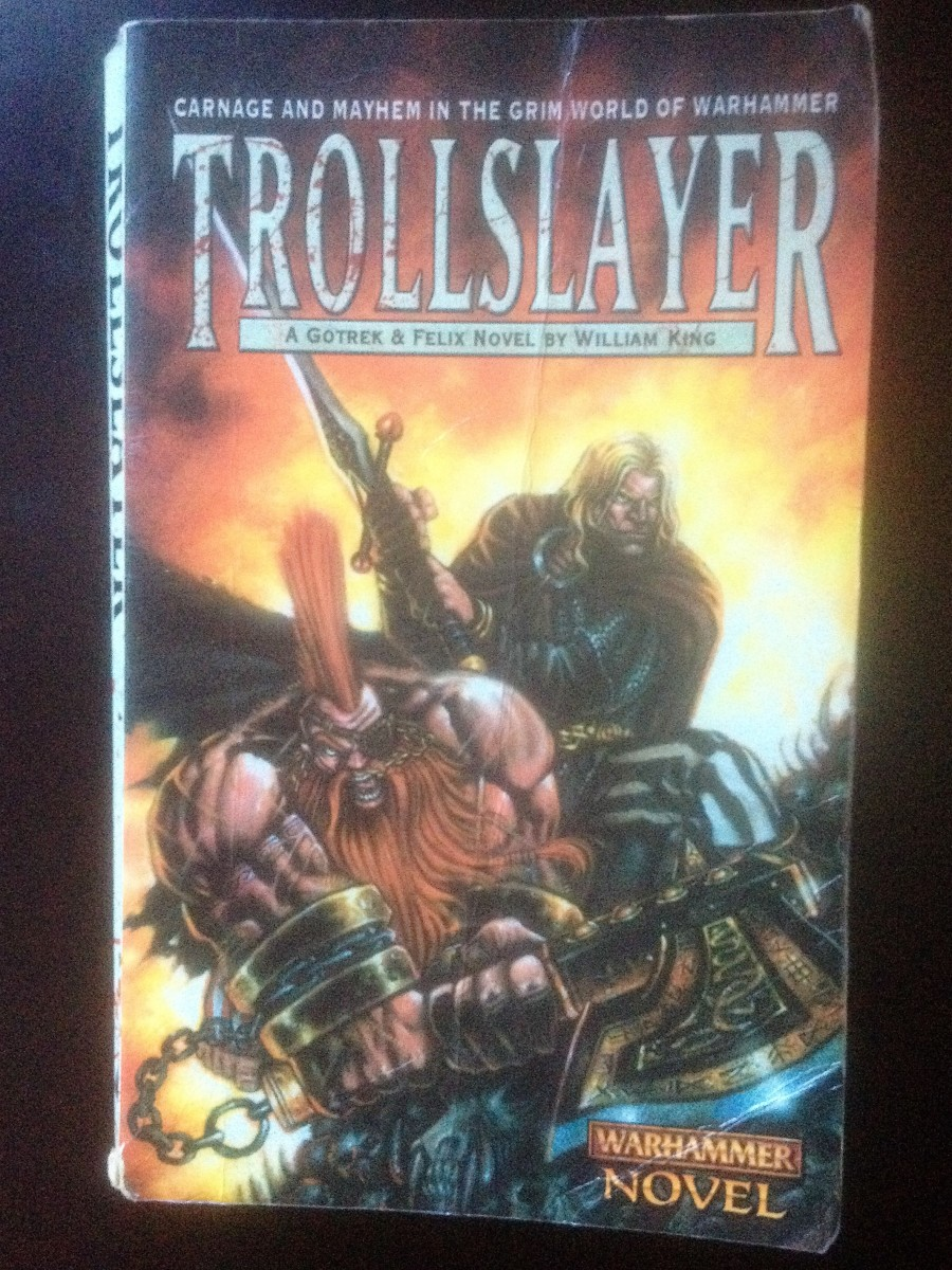 Troll Slayer - a Warhammer Gotrek and Felix novel by William King